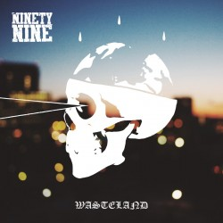 Ninetynine - Wasteland CD