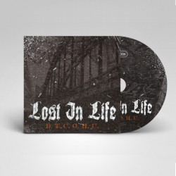 Lost In Life - B.T.C.O.H.U....