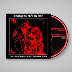 Brothers Till We Die -...